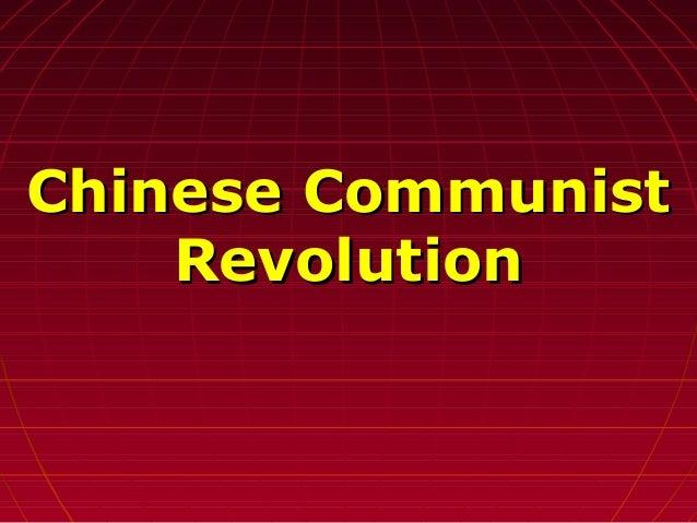 Chinese CommunistChinese Communist RevolutionRevolution