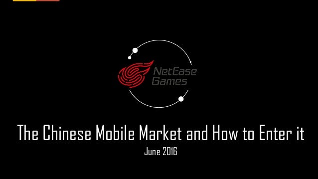 The Chinese Mobile Market and How to Enter it June 2016