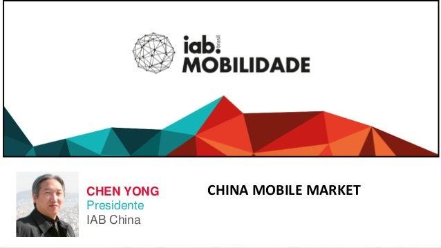 CHINA MOBILE MARKETCHEN YONG Presidente IAB China