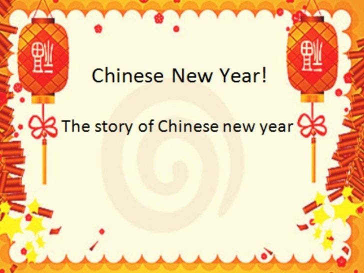 the story chinese new year - Chinese New Year Story