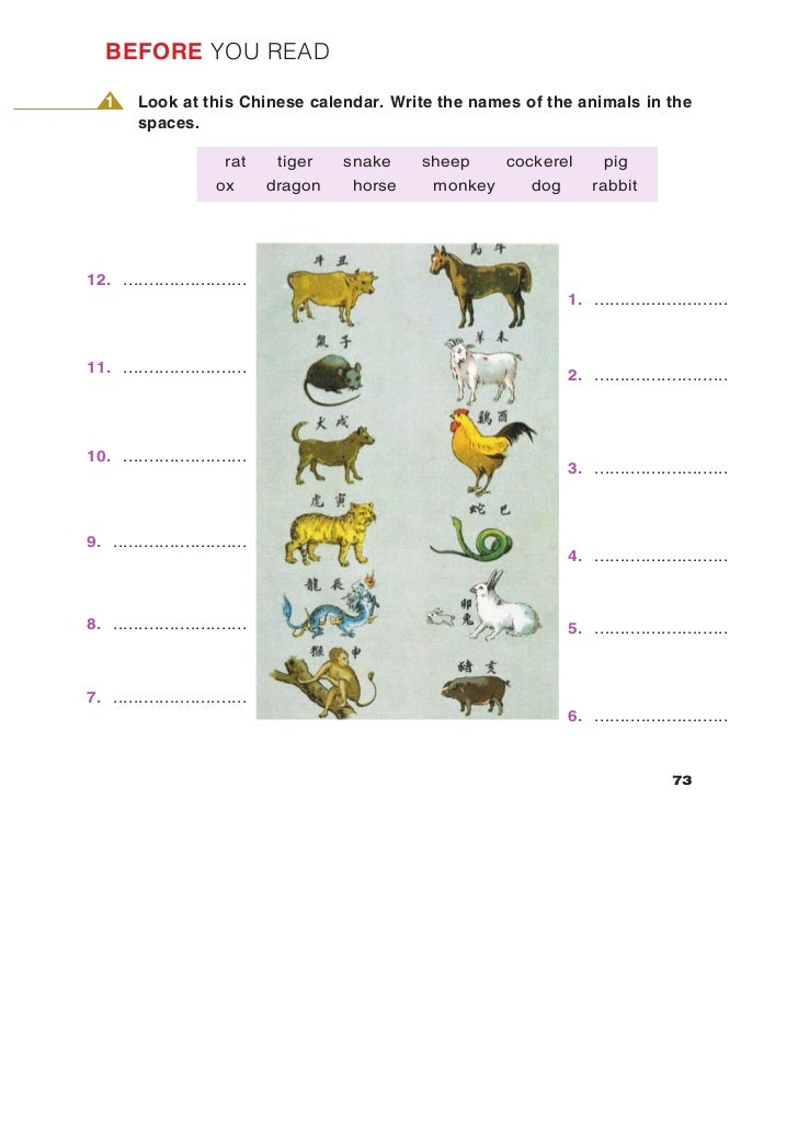BEFORE YOU READ   1     Look at this Chinese calendar. Write the names of the animals in the         spaces.              ...
