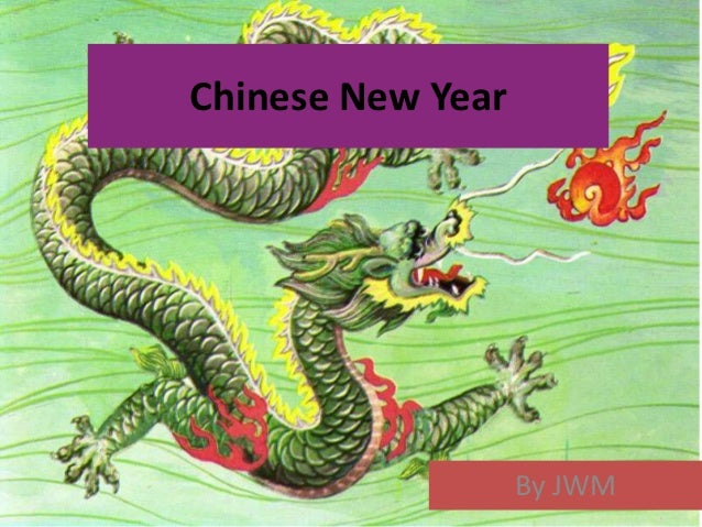 Chinese New Year                   By JWM