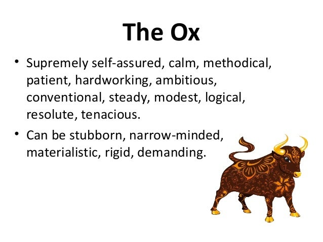 The Ox ...