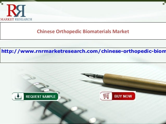 Chinese Orthopedic Biomaterials Markethttp://www.rnrmarketresearch.com/chinese-orthopedic-biom