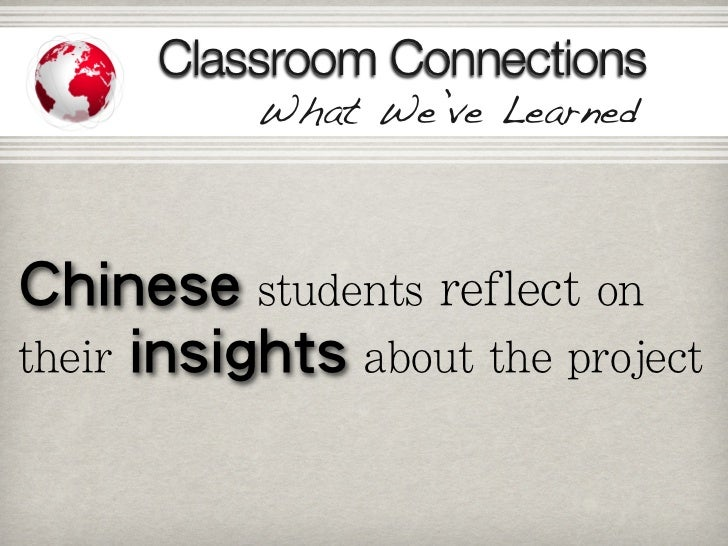 Classroom Connections     What We've Learned