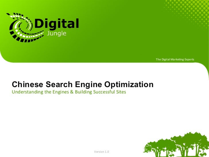 The Digital Marke.ng Experts Chinese Search Engine OptimizationUnderstanding the Engines & Building Succ...