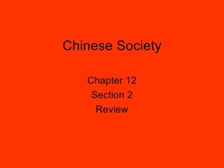 Chinese Society   Chapter 12    Section 2     Review