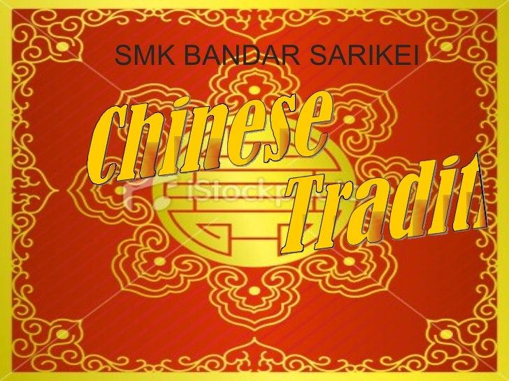 Chinese  Tradition SMK BANDAR SARIKEI
