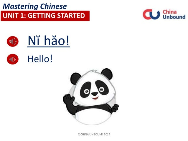Chinese mandarin basic greetings hello mastering chinese unit 1 getting started china unbound 2017 m4hsunfo