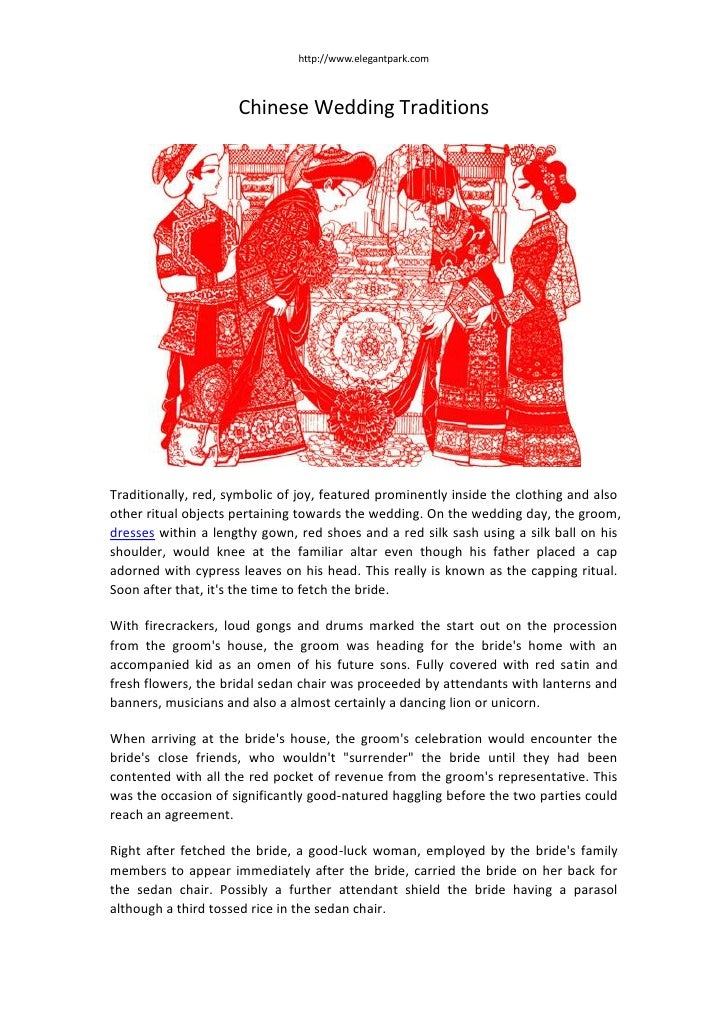 http://www.elegantpark.com                     Chinese Wedding TraditionsTraditionally, red, symbolic of joy, featured pro...