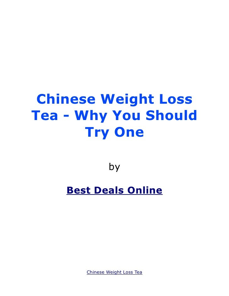 Chinese Weight LossTea - Why You Should       Try One                by    Best Deals Online       Chinese Weight Loss Tea