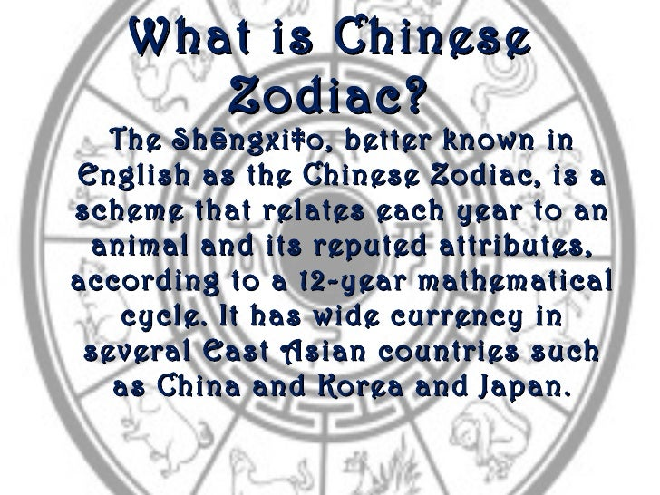 What is Chinese      Zodiac?   The Sh ē ngxiào, better known inEnglish as the Chinese Zodiac, is ascheme that relates each...