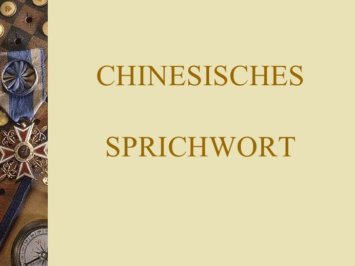 Chinesisches Sprichwort GlГјck