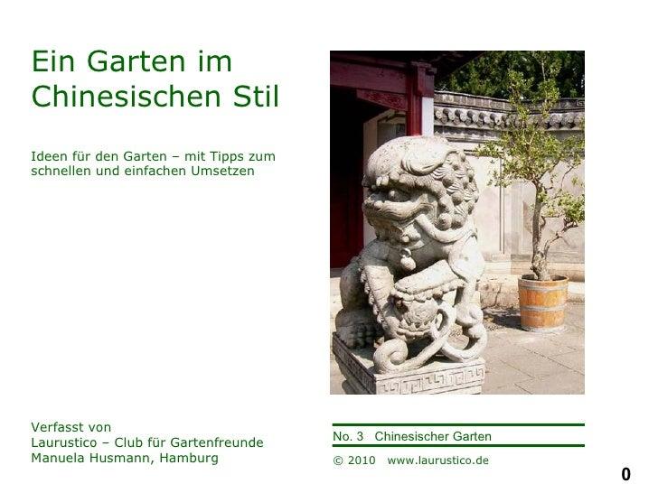 Ein Garten im Chinesischen Stil Ideen für den Garten – mit Tipps zum schnellen und einfachen Umsetzen Verfasst von  Laurus...