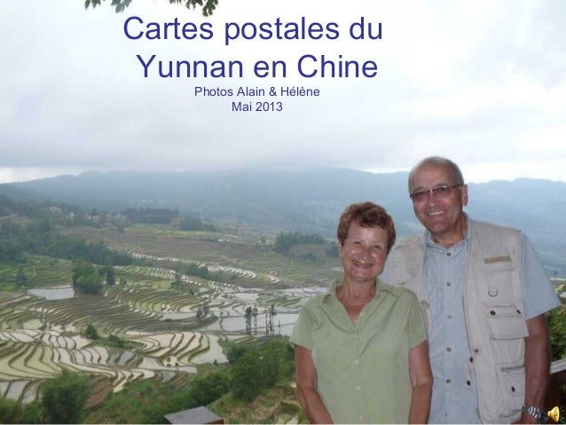 Cartes postales du Yunnan en Chine Photos Alain & Hélène Mai 2013