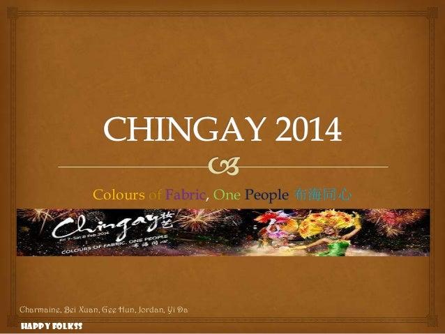 Colours of Fabric, One People 布海同心  Charmaine, Bei Xuan, Gee Hun, Jordan, Yi Da Happy Folkss