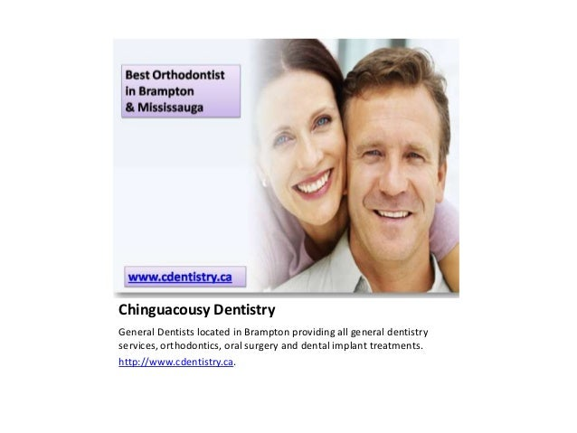 Chinguacousy DentistryGeneral Dentists located in Brampton providing all general dentistryservices, orthodontics, oral sur...