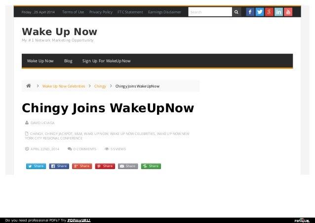 Friday , 25 April 2014 Wake Up Now My #1 Network Marketing Opportunity  DAVID LICIAGA  CHINGY, CHINGY JACKPOT, MLM, WAKE...