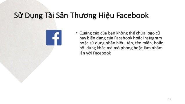 • Quảngcáocủabạnkhôngthểchứa logocũ haybiến dạng của Facebookhoặc Instagram hoặcsửdụng nhãn hiệu,tên,tên miề...