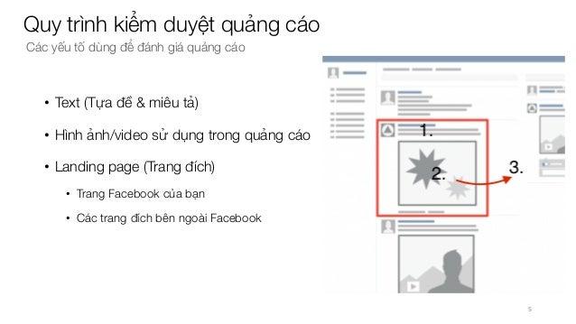 • Text (Tựa đề & miêu tả) • Hình ảnh/video sử dụng trong quảng cáo • Landing page (Trang đích) • Trang Facebook của bạn • ...