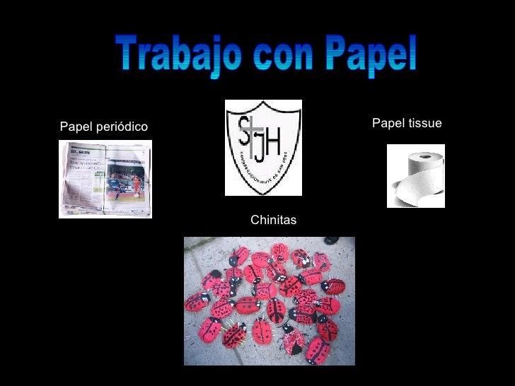 Trabajo con Papel Papel periódico Papel tissue Chinitas