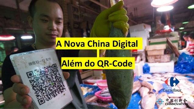 A Nova China Digital Além do QR-Code