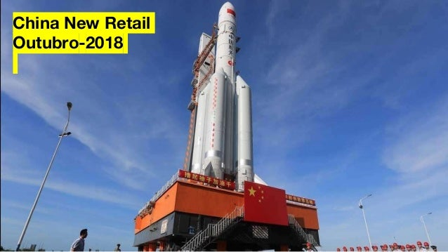 China New Retail Outubro-2018