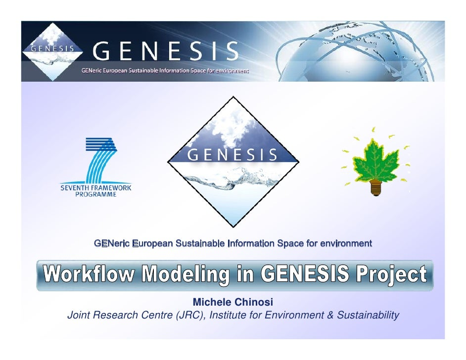 GENeric European Sustainable Information Space for environment                              Michele Chinosi Joint Research...