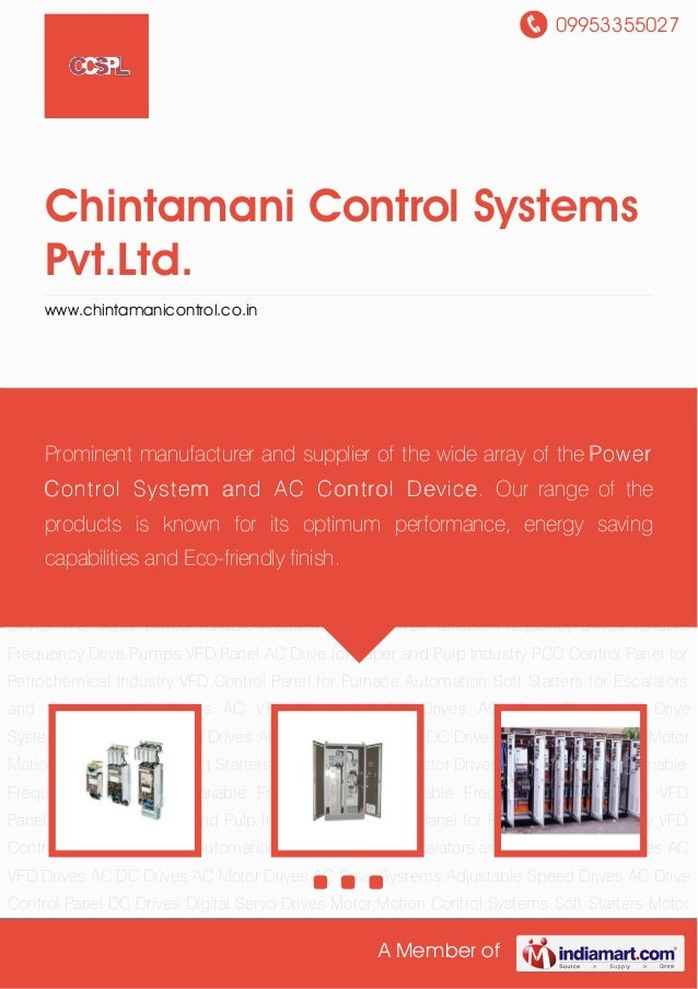 09953355027A Member ofChintamani Control SystemsPvt.Ltd.www.chintamanicontrol.co.inAC Drives AC VFD Drives AC DC Drives AC...