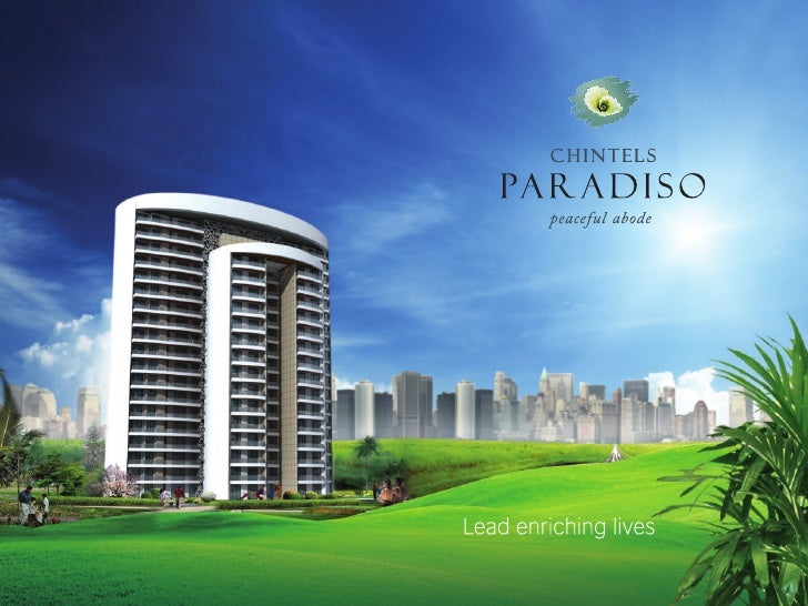 "CHINTELS ""PARADISO"" Ph – II,  SECTOR – 109, GURGAON.  About Chintels: The Chintels group of companies h..."