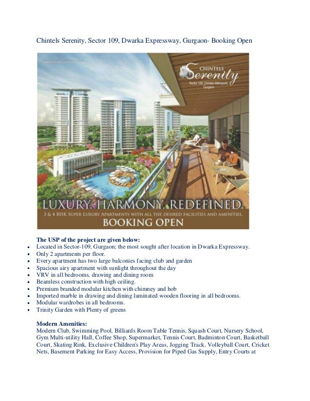 Chintels Serenity, Sector 109, Dwarka Expressway, Gurgaon- Booking Open The USP of the project are given below: Located in...