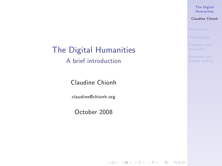 The Digital                               Humanities                              Claudine Chionh                         ...