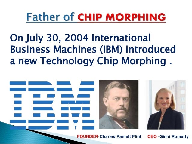 Chip morphing