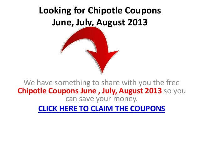 picture about Chipotle Printable Coupon named Chipotle Discount coupons June July August 2013 Printable Discount coupons