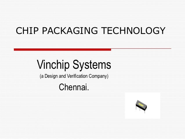 Chip packaging technology