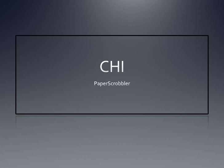 CHI<br />PaperScrobbler<br />