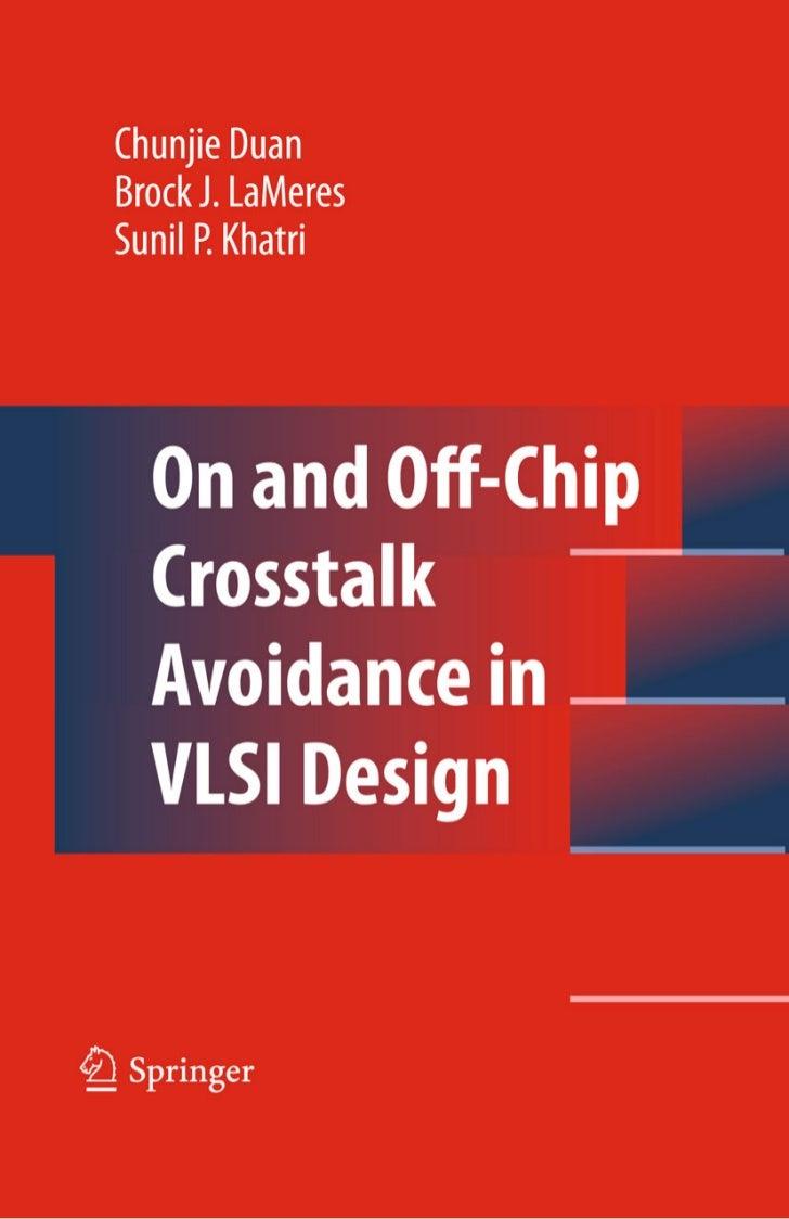 On and Off-Chip Crosstalk Avoidancein VLSI Design