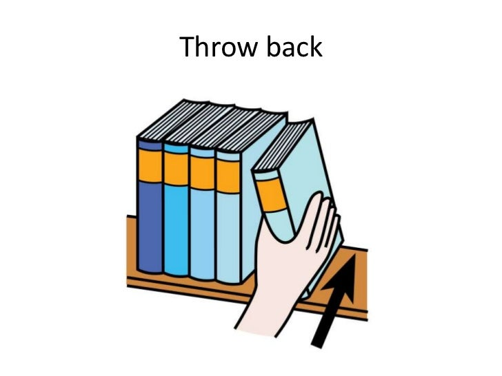 Throw back<br />