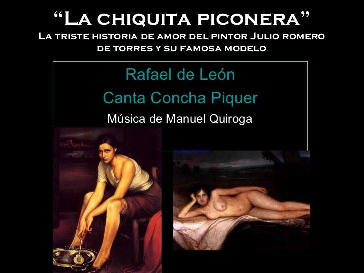 """"""" La chiquita piconera"""" La triste historia de amor del pintor Julio romero de torres y su famosa modelo Rafael de León Can..."""