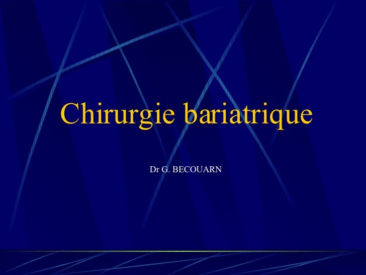 Chirurgie bariatrique Dr G. BECOUARN