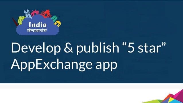 """Develop & publish """"5 star"""" AppExchange app"""