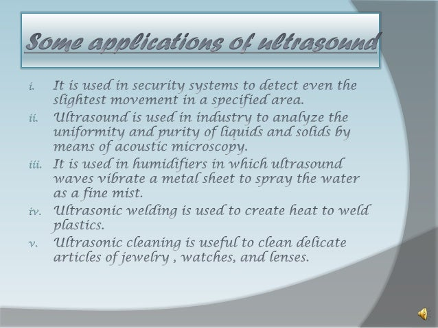 Industrial Applications of Ultrasound - class 9 - physics (sound)