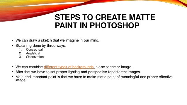 What is matte painting? Where it is used?