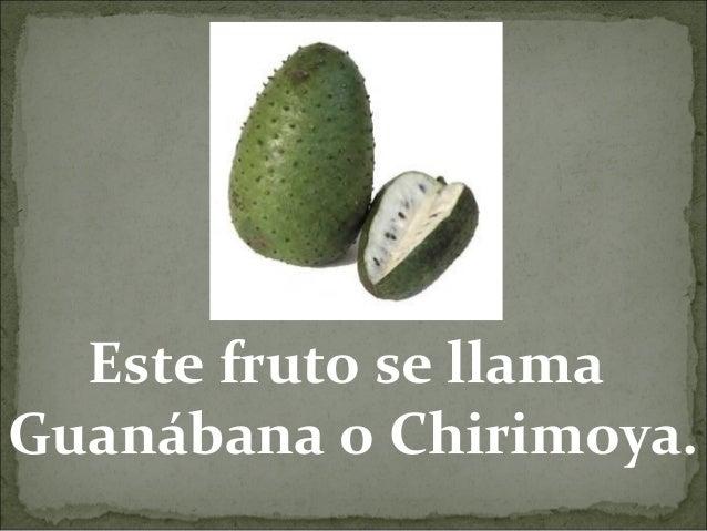 Este fruto se llama Guanábana o Chirimoya.