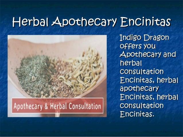 Herbal Apothecary EncinitasHerbal Apothecary Encinitas Indigo DragonIndigo Dragon offers youoffers you Apothecary andApoth...
