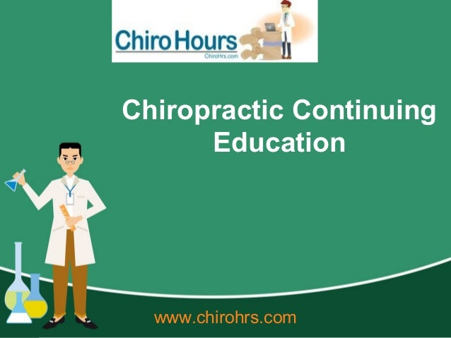Chiropractic Continuing Education www.chirohrs.com