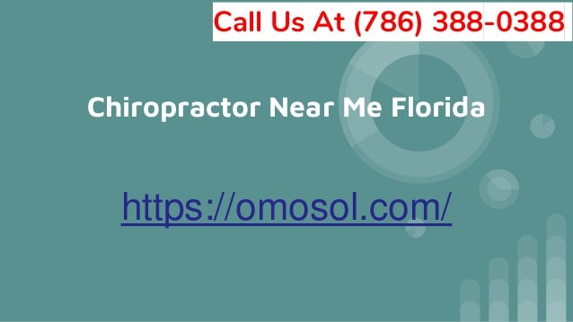 Chiropractor Near Me Florida https://omosol.com/ Call Us At (786) 388-0388