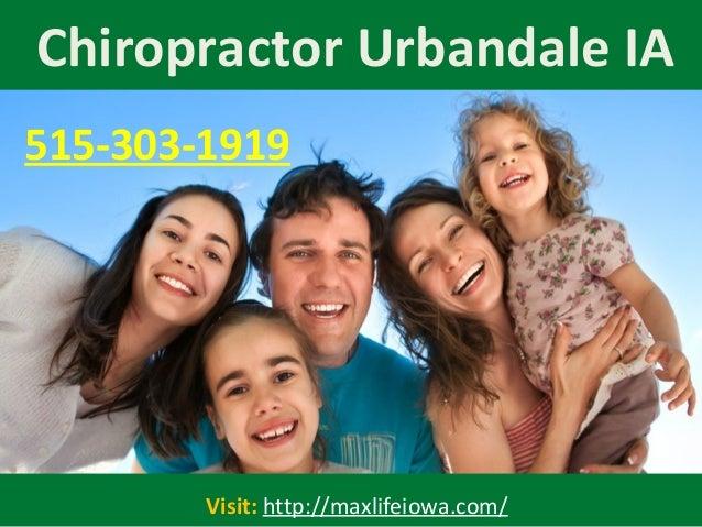 Chiropractor Urbandale IA Visit: http://maxlifeiowa.com/ 515-303-1919