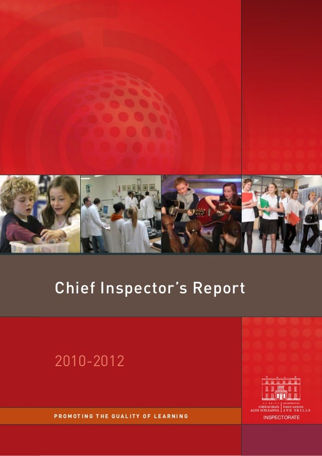 Chief Inspector's Report  2010-2012  PROMOTING THE QUALITY OF LEARNING  INSPECTORATE