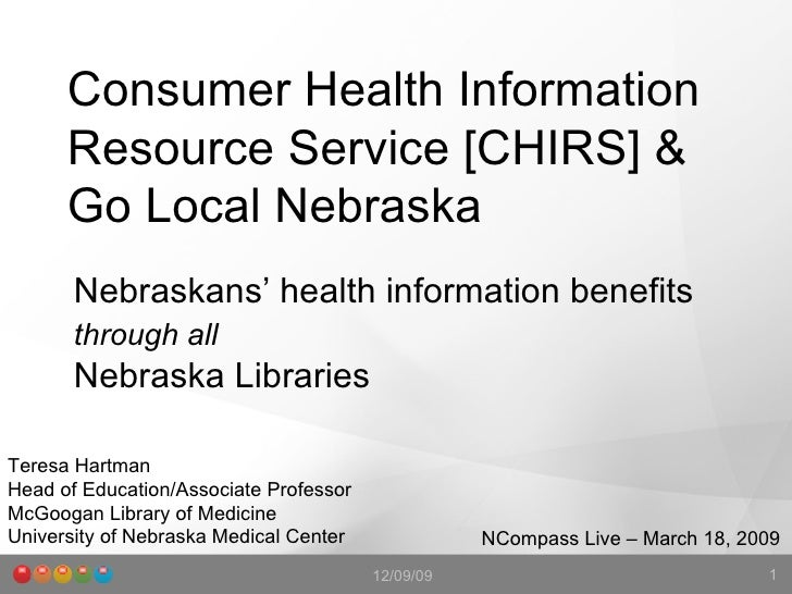 Consumer Health Information Resource Service [CHIRS] & Go Local Nebraska Nebraskans' health information benefits  through ...